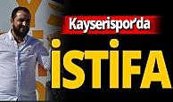 Kayserispor'da istifa!