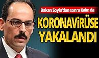 Son dakika! Cumhurbaşkanlığı Sözcüsü İbrahim Kalın da virüse yakalandı