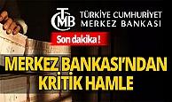 SON DAKİKA! Merkez Bankası'ndan zorunlu karşılık kararı