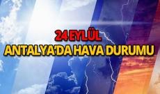 24 Eylül 2018 Antalya hava durumu