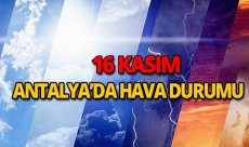 16 Kasım 2018 Antalya hava durumu