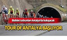 Tour of Antalya heyecanı yarın başlıyor
