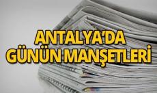 22 Mayıs 2019 Antalya'nın yerel gazete manşetleri