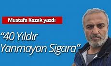 """Mustafa Kozak yazdı: """"40 yıldır yanmayan sigara"""""""