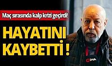 Nursal Bilgin hayatını kaybetti!
