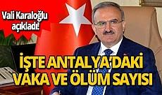 Antalya Valisi Münir Karaoğlu: Antalya'mızda 95 Korona vakası ve 3 can kaybımız var