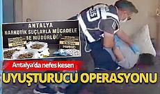 Antalya haber: Uyuşturucu operasyonu düzenlendi