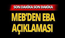SON DAKİKA! MEB'den EBA ile ilgili flaş açıklama