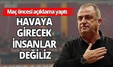 Fatih Terim'den maç öncesi son dakika açıklama