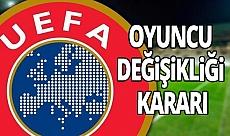 UEFA'dan tüm ligleri ilgilendiren karar