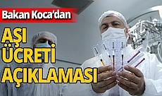 Sağlık Bakanı Fahrettin Koca koronavirüs aşısının ücretsiz olacağını söyledi! Yerli aşı için tarih verdi