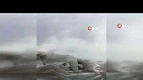 Antalya'da fırtına seraları vurdu!