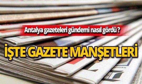 17 Ağustos 2019 Antalya'nın yerel gazete manşetleri