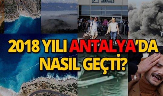 2018'de Antalya'da neler oldu?