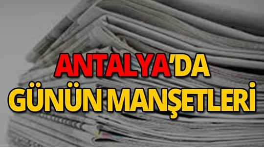 26 Ağustos 2019 Antalya'nın yerel gazete manşetleri