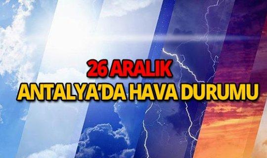 26 Aralık 2018 Antalya hava durumu