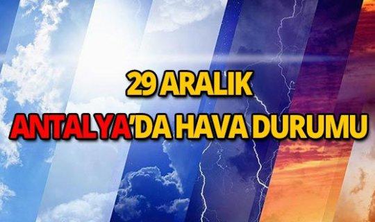 29 Aralık 2018 Antalya hava durumu