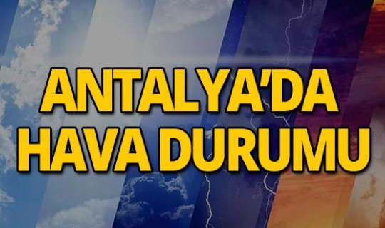 29 Temmuz 2019 Antalya hava durumu