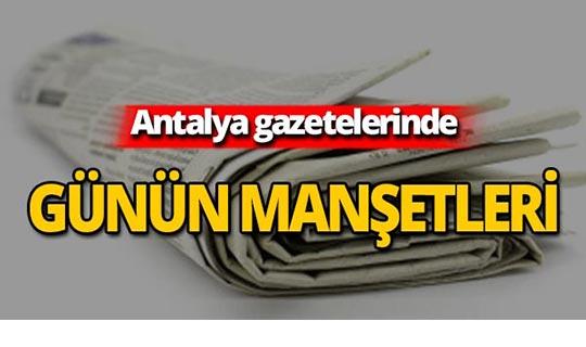 2 Ağustos 2019 Antalya'nın yerel gazete manşetleri
