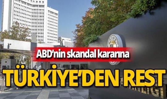ABD'nin skandal kararına Türkiye resti çekti
