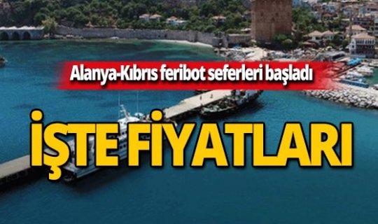 Alanya-Kıbrıs feribot seferleri başladı! İşte gidiş-dönüş fiyatlar