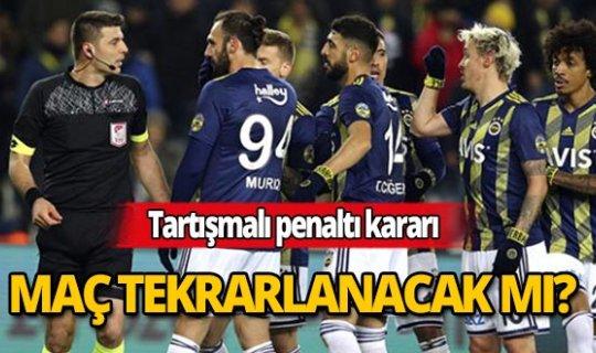 Alanyaspor- Fenerbahçe karşılaşması yeniden mi tekrarlanacak?