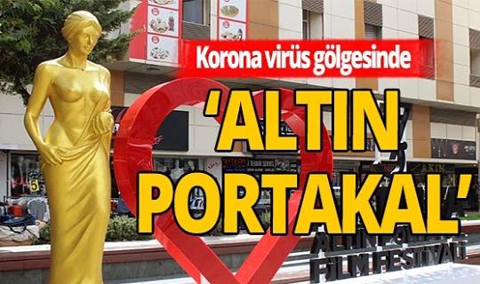 Antalya haber: Koronavirüs gölgesinde 'Altın Portakal'