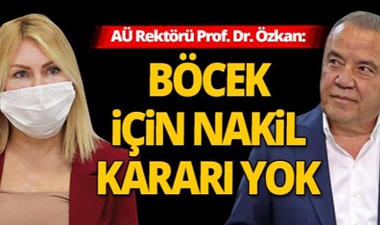 Antalya haber: Rektör Prof. Dr. Özkan'dan Başkan Böcek açıklaması