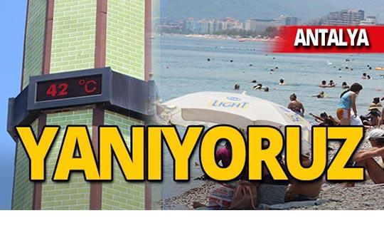 Antalya 42 dereceyle kavruldu!