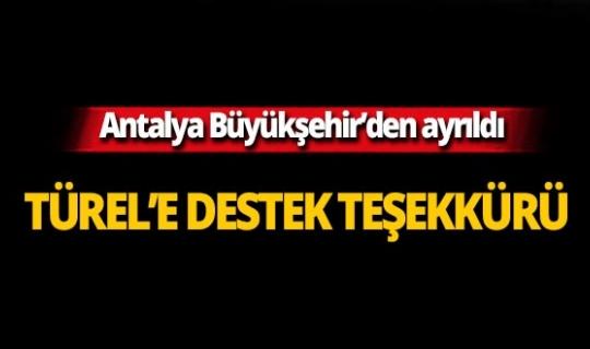 Antalya Büyükşehir Belediyesi Genel Sekreteri görevinden ayrıldı