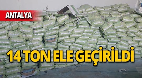 Antalya'da 14 ton ele geçirildi!