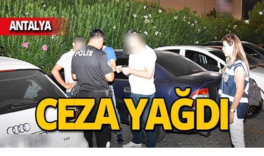 Antalya'da  208 bin 158 TL ceza!