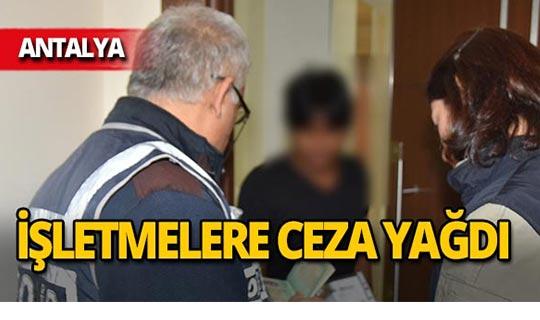 Antalya'da  53 bin 481 lira ceza!