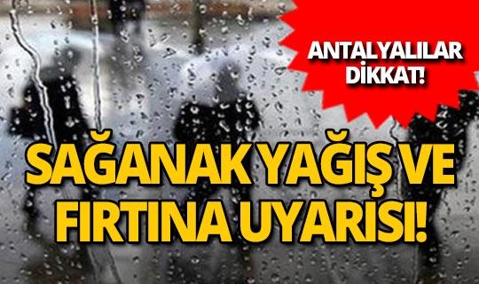 Antalya'da sağanak yağış başladı!