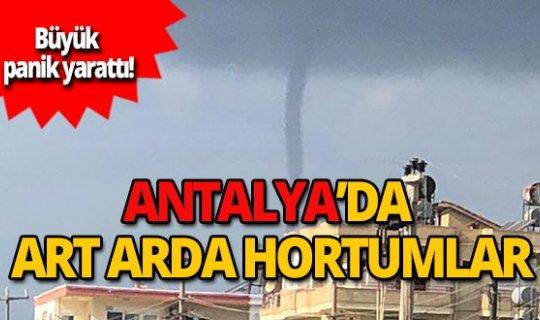Antalya'da üst üste korkutan hortumlar!