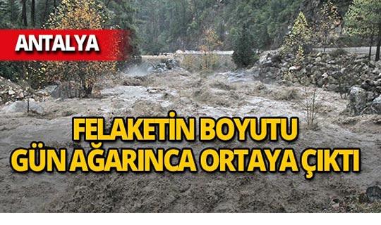 Antalya'daki felaketin boyutu gündüz ortaya çıktı!