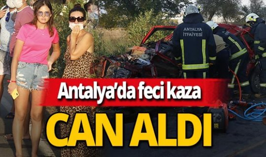 Antalya haber: Genç adam feci kazada can verdi