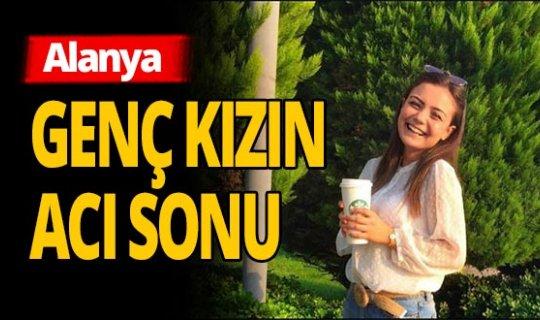 Antalya haber: Genç kızın feci ölümü