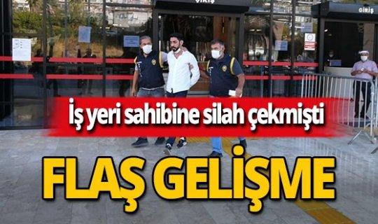 Antalya haber: İş yeri sahibine silah çekmişti, tutuklandı!