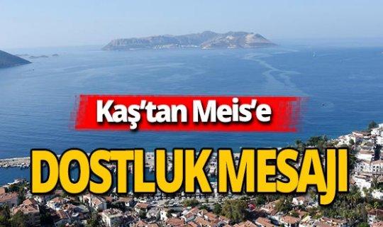 Antalya haber: Kaş'tan Meis'e mesaj var!