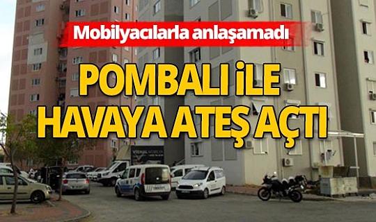 Antalya haber: Mobilyacılara kızan adam havaya ateş açtı