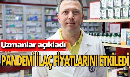 Antalya haber: Pandemi ilaç fiyatlarını etkiledi