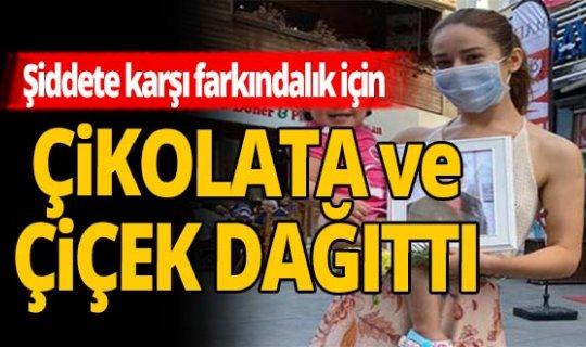 Antalya haber: Şiddete karşı farkındalık için çiçek ve çikolata dağıttı