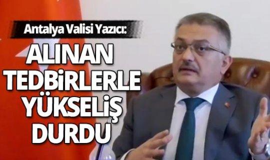Antalya haber: Vali Ersin Yazıcı'dan Covid-19 açıklaması
