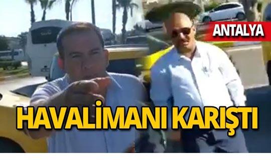 Antalya Havalimanı'nda taksici-UBER sürücüsü kavgası!