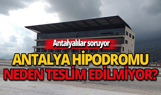 Antalya hipodromu kaderine terk edildi..