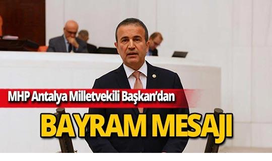 Antalya Milletvekili Başkan'dan Kurban Bayramı mesajı
