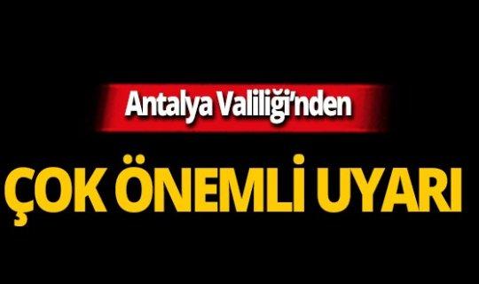 Antalya Valiliği'nden Türk bayrağı uyarısı!