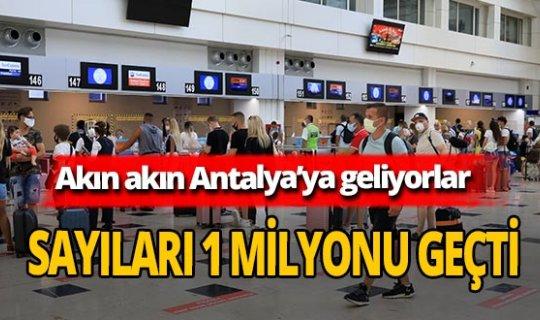 Antalya'ya 1 milyondan fazla turist geldi
