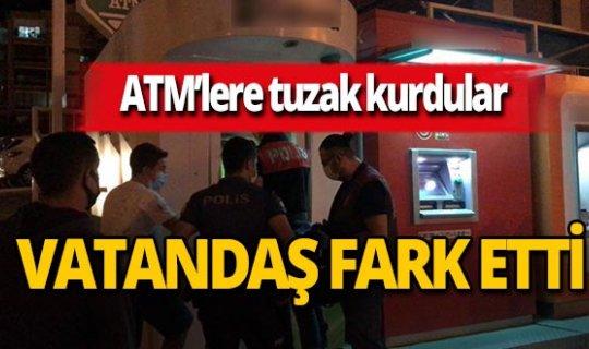ATM dolandırıcılarının tuzağı ortaya çıktı